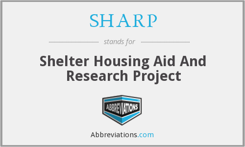 SHARP - Shelter Housing Aid And Research Project