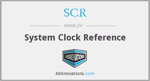 SCR - System Clock Reference