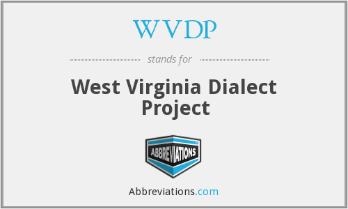 WVDP - West Virginia Dialect Project