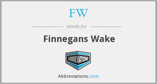 FW - Finnegans Wake