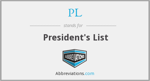 PL - President's List