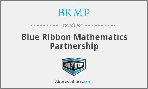 BRMP - Blue Ribbon Mathematics Partnership