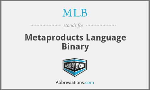 MLB - Metaproducts Language Binary