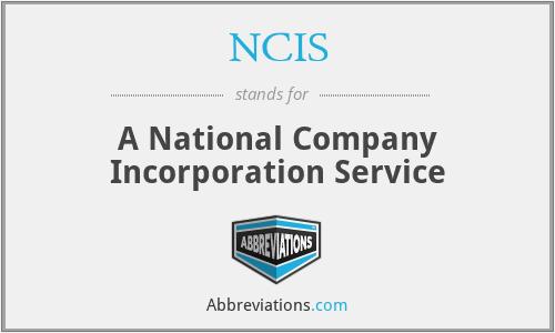 NCIS - A National Company Incorporation Service