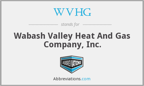 WVHG - Wabash Valley Heat And Gas Company, Inc.
