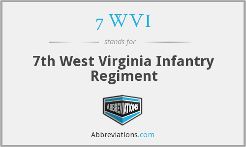 7 WVI - 7th West Virginia Infantry Regiment