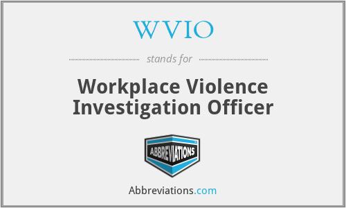 WVIO - Workplace Violence Investigation Officer