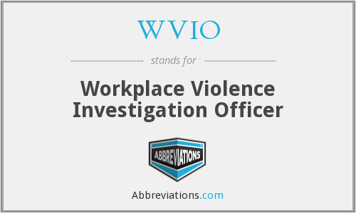 WVIO - Workplace Violence Investigation Officer