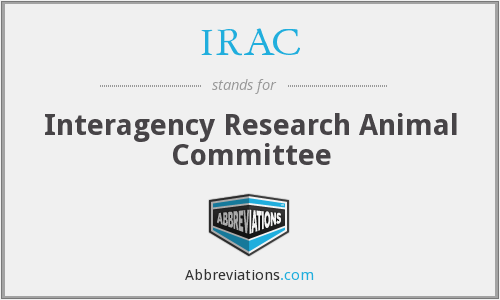 IRAC - Interagency Research Animal Committee