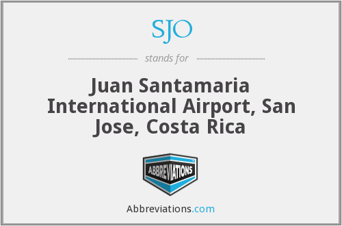 What does SJO stand for?