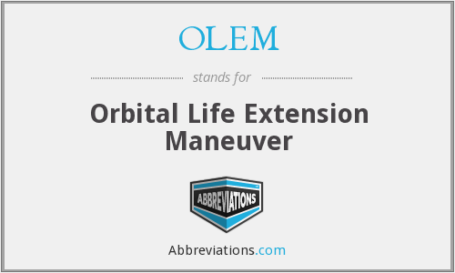 OLEM - Orbital Life Extension Maneuver