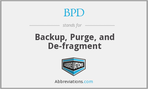 BPD - Backup, Purge, and De-fragment