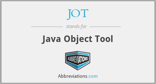 JOT - Java Object Tool