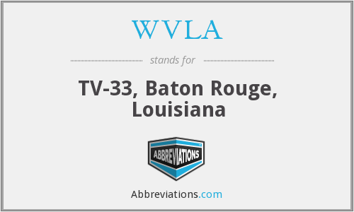 WVLA - TV-33, Baton Rouge, Louisiana