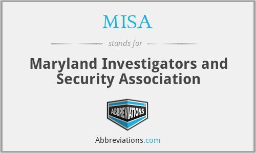 MISA - Maryland Investigators and Security Association