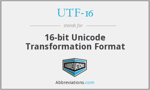 What does UTF-16 stand for?