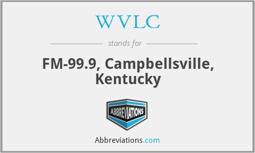 WVLC - FM-99.9, Campbellsville, Kentucky