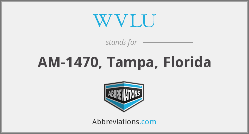WVLU - AM-1470, Tampa, Florida