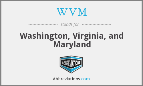 WVM - Washington, Virginia, and Maryland