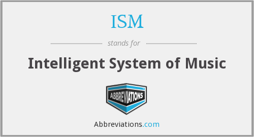 ISM - Intelligent System of Music