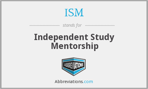 ISM - Independent Study Mentorship