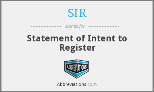 SIR - Statement of Intent to Register