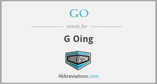 GO - G Oing
