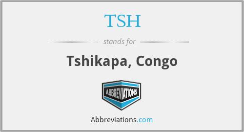 TSH - Tshikapa, Congo