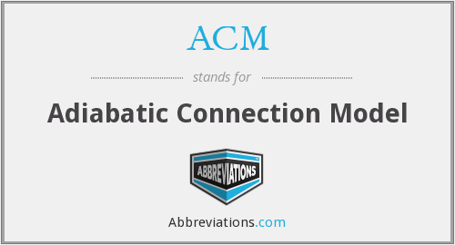 ACM - Adiabatic Connection Model