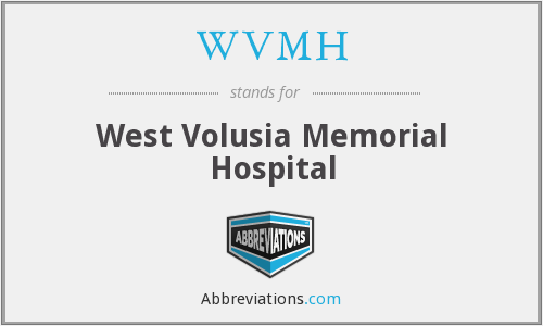 WVMH - West Volusia Memorial Hospital