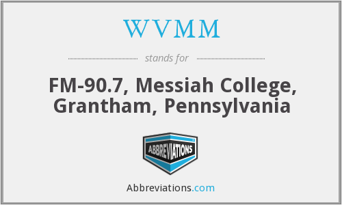WVMM - FM-90.7, Messiah College, Grantham, Pennsylvania