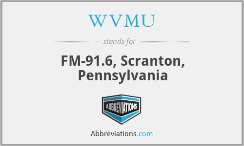 WVMU - FM-91.6, Scranton, Pennsylvania