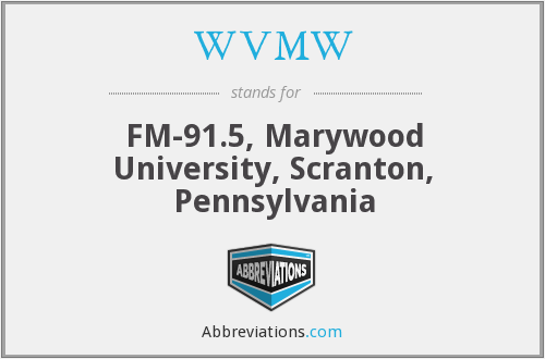 WVMW - FM-91.5, Marywood University, Scranton, Pennsylvania