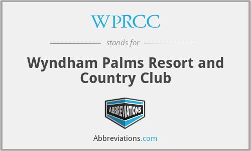 WPRCC - Wyndham Palms Resort and Country Club