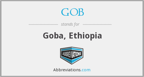 What does GOB stand for?
