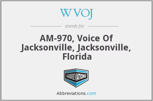 WVOJ - AM-970, Voice Of Jacksonville, Jacksonville, Florida