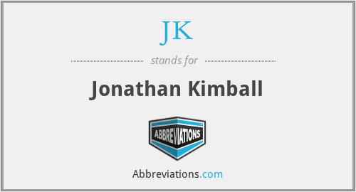 JK - Jonathan Kimball