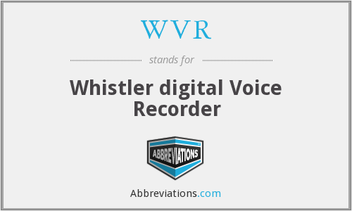 WVR - Whistler digital Voice Recorder