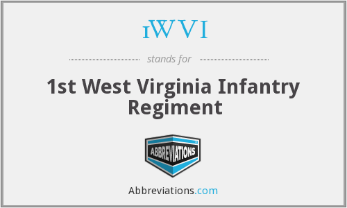 1WVI - 1st West Virginia Infantry Regiment