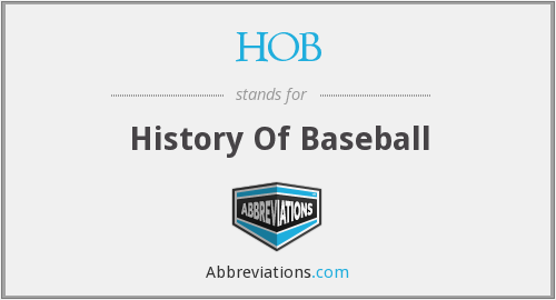 HOB - History Of Baseball