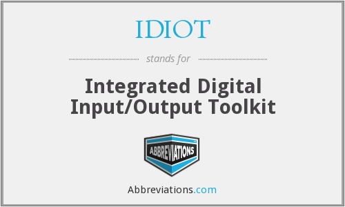 IDIOT - Integrated Digital I O Toolkit