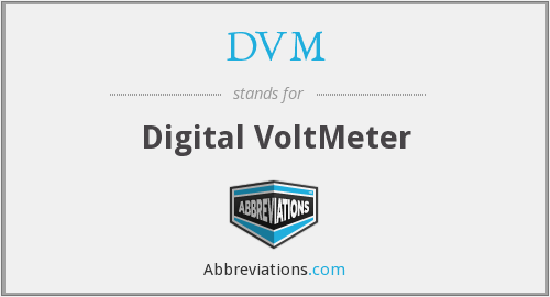 DVM - Digital VoltMeter