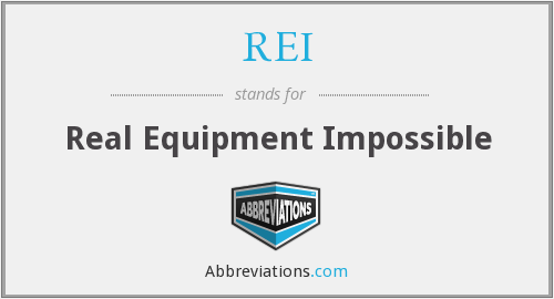 REI - Real Equipment Impossible
