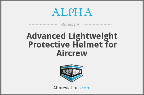 ALPHA - Advanced Lightweight Protective Helmet for Aircrew