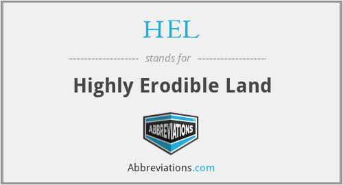 HEL - Highly Erodible Land