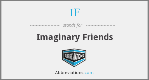 IF - Imaginary Friends