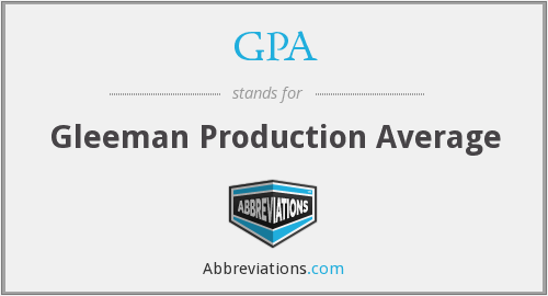 GPA - Gleeman Production Average