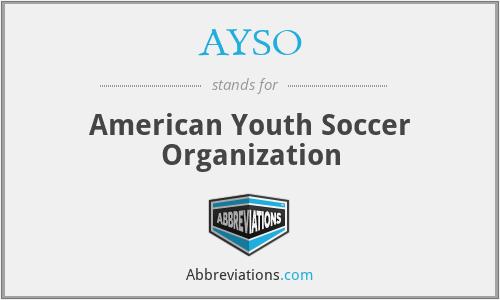 AYSO - American Youth Soccer Organization