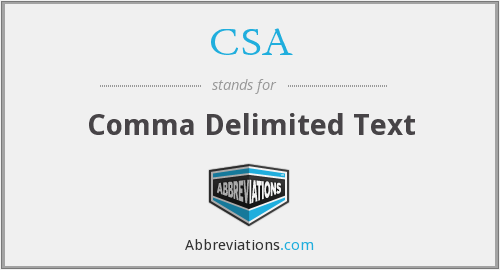 CSA - Comma Delimited Text