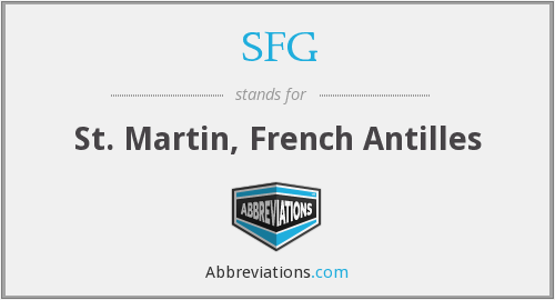 SFG - St. Martin, French Antilles